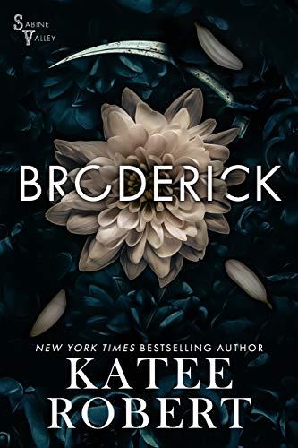 Broderick (Sabine Valley Book 2) Katee Robert