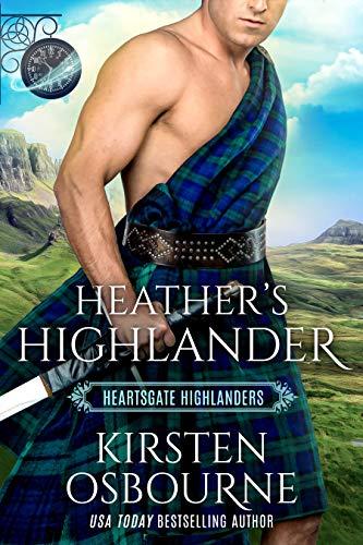 Heather's Highlander: Book Club: Heartsgate (Heartsgate Highlanders 1) Kirsten Osbourne