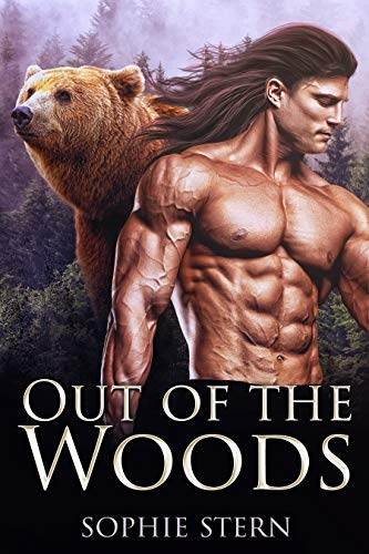 Out of the Woods: A Secret Baby Paranormal Romance Sophie Stern