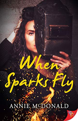 When Sparks Fly Annie McDonald