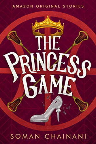 The Princess Game (Faraway collection) Soman Chainani