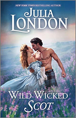 Wild Wicked Scot (The Highland Grooms Book 1) Julia London