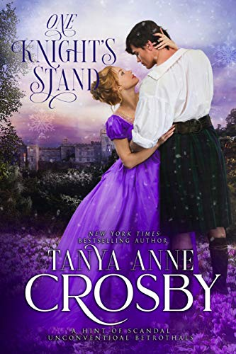 One Knight's Stand (One Knight Forever Book 1) Tanya Anne Crosby