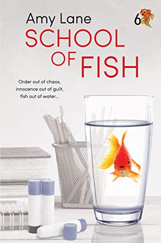 School of Fish (Fish Out of Water Book 6) Amy Lane