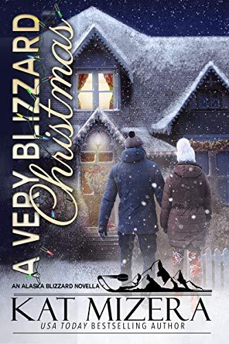 A Very Blizzard Christmas Kat Mizera