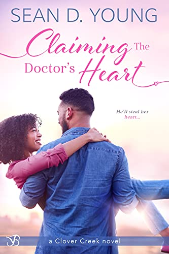 Claiming the Doctor's Heart Sean D. Young