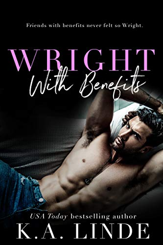 Wright with Benefits K.A. Linde