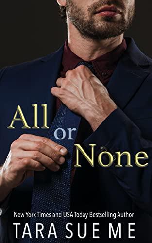 All or None (Wall Street Royals Book 3) Tara Sue Me
