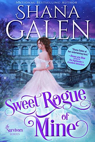 Sweet Rogue of Mine Shana Galen