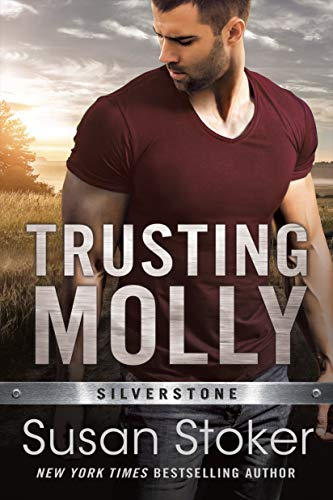 Trusting Molly (Silverstone Book 3) Susan Stoker
