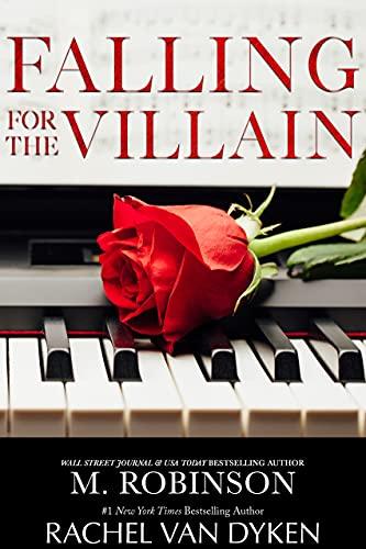 Falling For The Villain M. Robinson and Rachel Van Dyken