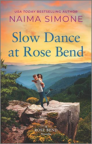 Slow Dance at Rose Bend Naima Simone