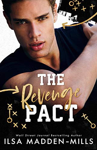 The Revenge Pact (Kings of Football Book 1) Ilsa Madden-Mills