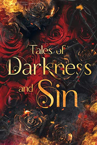 Tales of Darkness & Sin: An Anthology Pepper Winters, Aleatha Romig , et al.