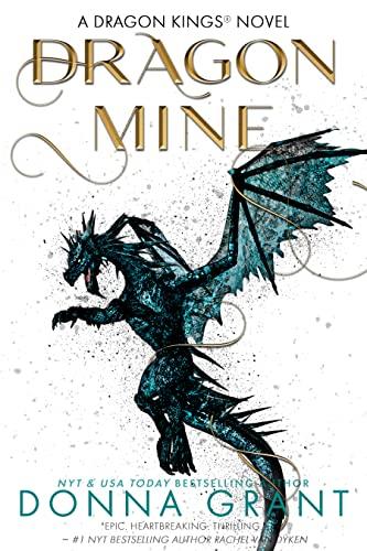 Dragon Mine (Dragon Kings Book 2) Donna Grant