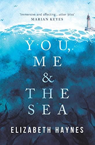 You, Me & the Sea Elizabeth Haynes