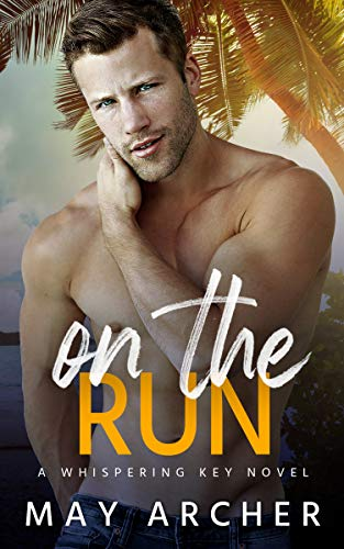 On the Run (Whispering Key) May Archer