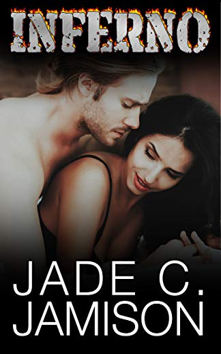 Inferno (Feverish Book 3) Jade C Jamison