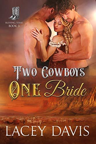 Two Cowboys One Bride Lacey Davis