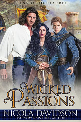Wicked Passions (Highland Menage Book 1) Nicola Davidson
