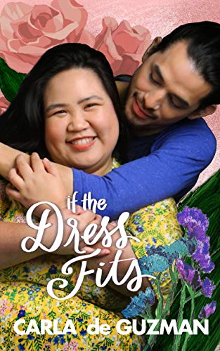 If The Dress Fits (2nd Edition) Carla de Guzman