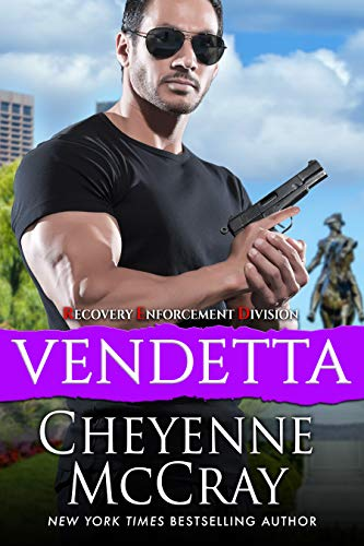 Vendetta (Recovery Enforcement Division Book 3) Cheyenne McCray