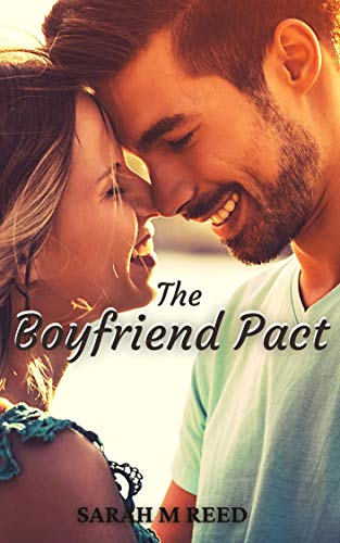 The Boyfriend Pact Sarah M Reed