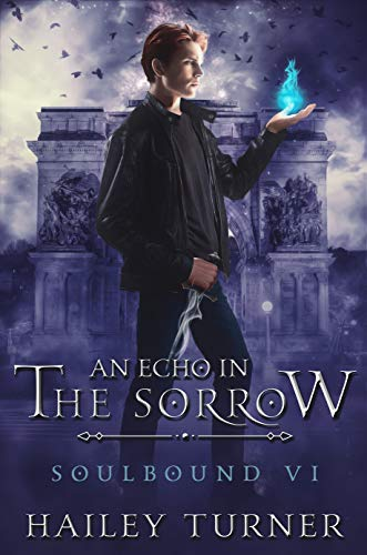 An Echo in the Sorrow (Soulbound Book 6) Hailey Turner