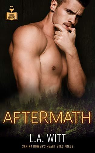 Aftermath (Vino and Veritas) L.A. Witt and Heart Eyes Press LGBTQ