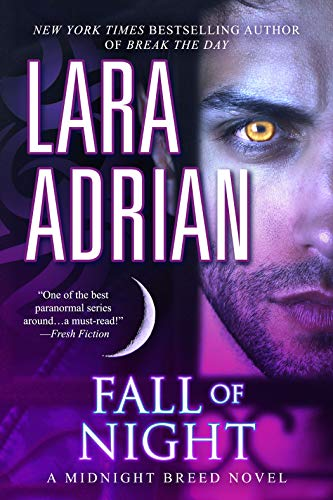Fall of Night: A Midnight Breed Novel Lara Adrian
