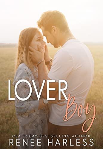 Lover Boy: All American Boy Renee Harless