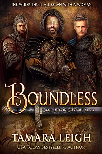 BOUNDLESS: A Medieval Romance (AGE OF CONQUEST Book 6) Tamara Leigh