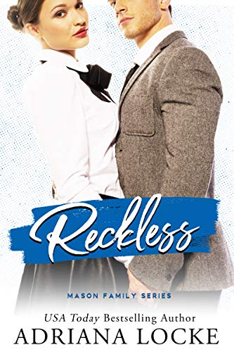 Reckless (The Mason Family Series Book 3) Adriana Locke