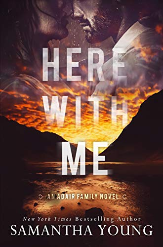Here With Me (The Adair Family Series Book 1) Samantha Young