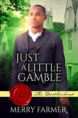Just a Little Gamble (The Brotherhood Book 8) Merry Farmer