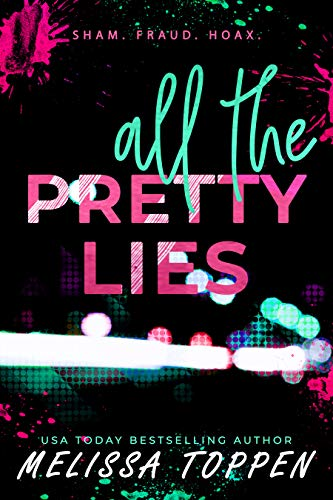 All the Pretty Lies Melissa Toppen