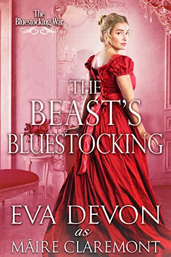 The Beast's Bluestocking (The Bluestocking War) Eva Devon