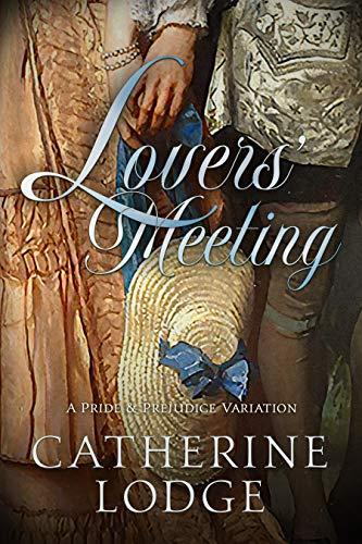 Lovers' Meeting Catherine Lodge