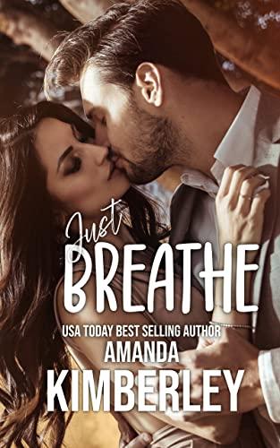 Just Breathe Amanda Kimberly