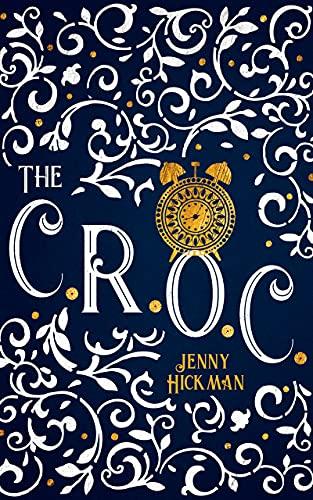 The CROC (The PAN Trilogy Book 3) Jenny Hickman