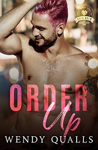 Order Up: Bold Brew Book 5 Wendy Qualls
