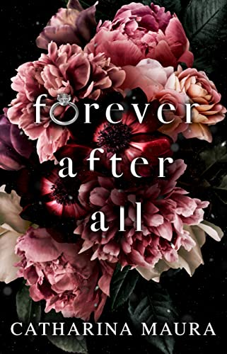 Forever After All: A Marriage of Convenience Novel Catharina Maura