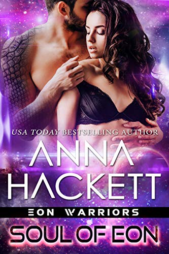 Soul of Eon (Eon Warriors Book 8) Anna Hackett