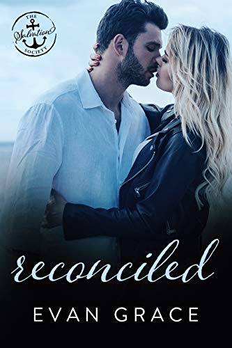 Reconciled: A Salvation Society Novel Evan Grace and Salvation Society
