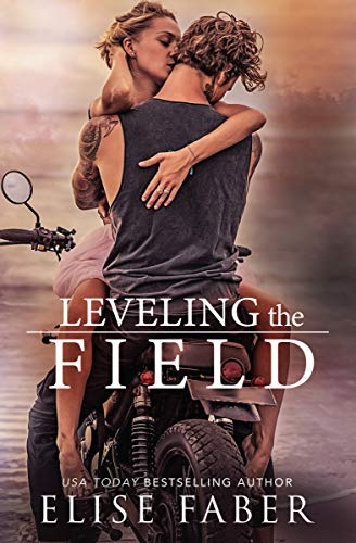 Leveling The Field (KTS Book 3) Elise Faber