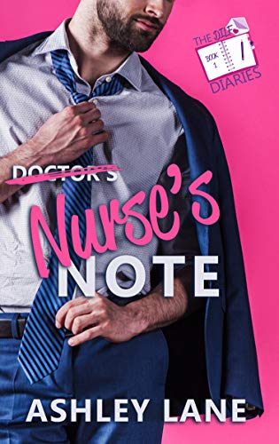 Nurse's Note (The DILF Diaries Book 1) Ashley Lane