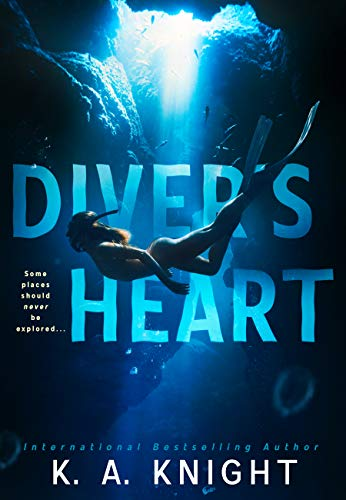 Diver's Heart K.A Knight