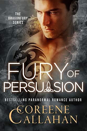 Fury of Persuasion (Dragonfury Scotland Book 4) Coreene Callahan