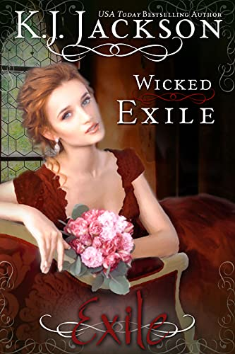 Wicked Exile (An Exile Novel Book 2) K.J. Jackson