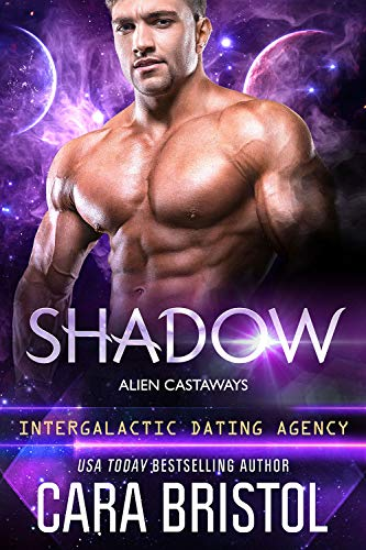 Shadow: Alien Castaways 4 (Intergalactic Dating Agency) Cara Bristol